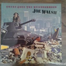 Discos de vinilo: JOE WALSH - THERE GOES THE NEIGHBORHOOD- LP ASYLUM RECORDS 1981 ED. ESPAÑOLA S 90.400 MUY BUENAS CON. Lote 168210068