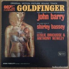 Discos de vinilo: 007 GOLDFINGER LP BANDA SONORA ORIGINAL AMERICANA . Lote 168214160