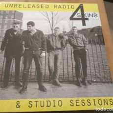 Discos de vinilo: THE 4 SKINS UNRELEASED RADIO & STUDIO SESSIONS LP ¡¡NUEVO¡¡. Lote 221491877