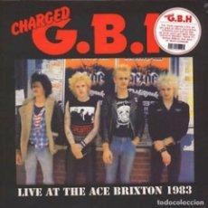 Discos de vinilo: CHARGED G.B.H * LIVE AT THE ACE BRIXTON 1983 * PRECINTADO. Lote 168238404