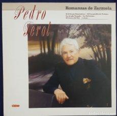 Discos de vinilo: PEDRO TEROL. ROMANZAS DE ZARZUELA. Lote 168238672