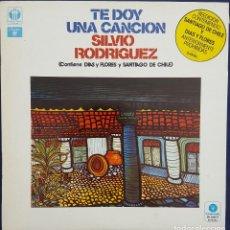 Discos de vinilo: SILVIO RODRIGUEZ. TE DOY UNA CANCION. DIAS DE FLORES SANTIAGO DE CHILE. NUEVA TROVA CUBANA. Lote 168238688