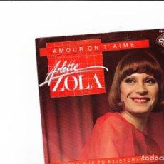 Discos de vinilo: ARLETTE ZOLA AMOUR ON T'AIME GRAND PRIX SUISSE 1982 CNR HOLLAND . Lote 168242008