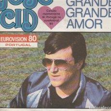 Discos de vinilo: JOSE' CID UM GRANDE AMOUR AMOUR EUROFESTIVAL 80 PORTUGAL VOGUE FRANCE . Lote 168251176