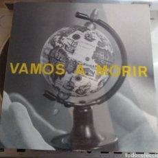 Discos de vinilo: VAMOS A MORIR - VAMOS A MORIR. Lote 168255921