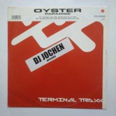 Discos de vinilo: OYSTER PARADISE. PARADISE LOST. DJ. JOCHEN. TERMINAL TRAXX. MAXI SINGLE. TDKDA54. Lote 168259884