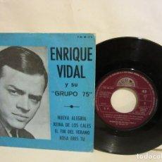 Discos de vinilo: ENRIQUE VIDAL Y SU GRUPO 75 - NUEVA ALEGRIA +3 - 1974 - EP - PROMO - VG+/VG. Lote 168277544
