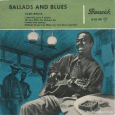 Discos de vinilo: JOSH WHITE, BALLADS AND BLUES. BRUNSWICK -ED:ALEMANIA-. Lote 168280556