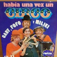 Discos de vinilo: HABÍA UNA VEZ UN CIRCO / LP GATEFOLD - MOVIE PLAY-1973 / MBC. ***/*** LIGERO USO.. Lote 168285148
