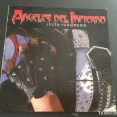 Discos de vinilo: ÁNGELES DEL INFIERNO - JOVEN PARA MORIR. Lote 168285736
