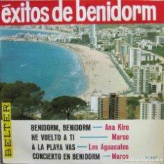 Disques de vinyle: ÉXITOS DE BENIDORM: ANA KIRO: BENIDORM, BENIDORM / MARCO (2) / LOS AGUACATES: A LA PLAYA VAS. Lote 168292876