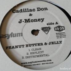Discos de vinilo: CADILLAC DON & J-MONEY - PEANUT BUTTER & JELLY - 2006. Lote 168310476