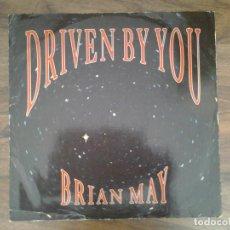 Discos de vinilo: BRIAN MAY -DRIVEN BY YOU- SINGLE 45RPM PARLOPHONE 1991 ED. ORIGINAL INGLESA 12R 6304 MUY BUENAS COND. Lote 168334972