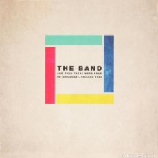 Discos de vinilo: THE BAND * 2LP *AND THEN THERE WERE FOUR: FM BROADCAST, CHICAGO 1983 * GATEFOLD * PRECINTADO. Lote 168368168