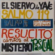 Discos de vinilo: EL SIERVO DE YAVÉ. SALMO 13. KIKO ARGÜELLO. EP ORIGINAL CON LIBRETO. Lote 168419936
