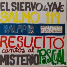 Discos de vinilo: EL SIERVO DE YAVÉ. SALMO 13. KIKO ARGÜELLO. EP ORIGINAL CON LIBRETO. Lote 168422576