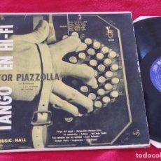 Discos de vinilo: ASTOR PIAZZOLLA TANGO EN HI FI LP 1957 MUSIC HALL EDICION ARGENTINA TANGO. Lote 168426484