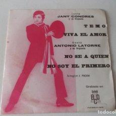 Discos de vinilo: JANY CONDRES Y ANTONIO LATORRE / TEMO , VIVA EL AMOR / NO SE A QUIEN / NO SOY EL PRIMERO / EP BCD. Lote 168457684
