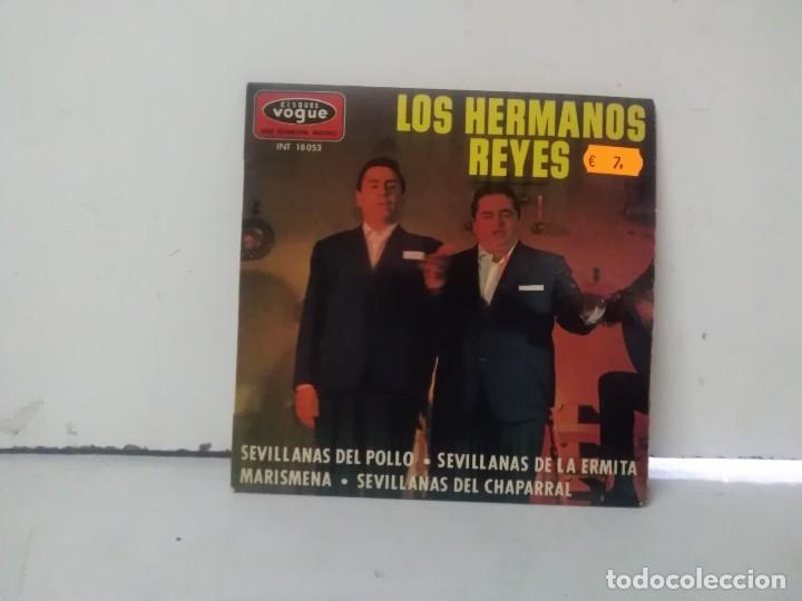 LOS HERMANOS REYES (Música - Discos - Singles Vinilo - Flamenco, Canción española y Cuplé)