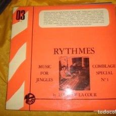 Discos de vinilo: LOUIS DE LA COUR. RYTHMES. COMBLAGE SPECIAL Nº 1. MONTPARNASSE, EDC. FRANCIA. PROMOCIONAL .IMPEC(#). Lote 168489740