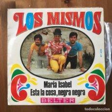Discos de vinilo: MISMOS - MARÍA ISABEL - SINGLE BELTER 1969. Lote 168494284