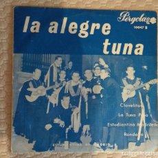 Discos de vinilo: SINGLE LA ALEGRE TUNA. Lote 168581864