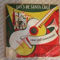 Discos de vinilo: SINGLE LOS 3 DE SANTA CRUZ. Lote 168581996