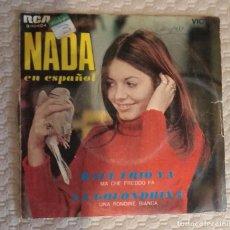 Discos de vinilo: SINGLE NADA EN ESPAÑOL. Lote 168583164