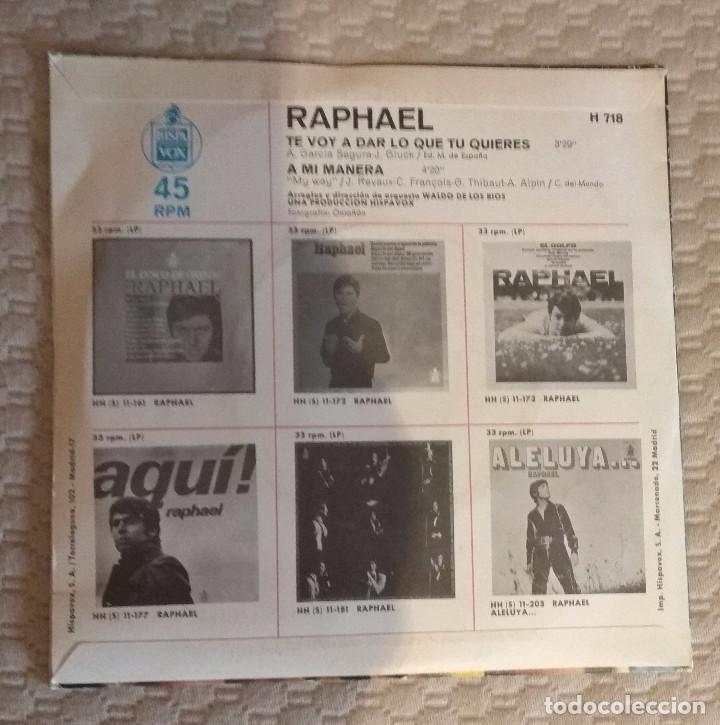 Discos de vinilo: SINGLE RAPHAEL - Foto 2 - 168583712