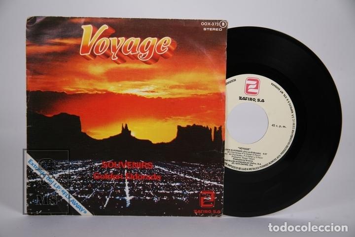 DISCO SINGLE DE VINILO - VOYAGE / SOUVENIRS, GOLDEN ELDORADO - ZAFIRO - AÑO 1979 (Música - Discos - Singles Vinilo - Pop - Rock - Extranjero de los 70)