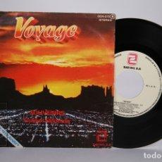 Discos de vinilo: DISCO SINGLE DE VINILO - VOYAGE / SOUVENIRS, GOLDEN ELDORADO - ZAFIRO - AÑO 1979. Lote 168596704