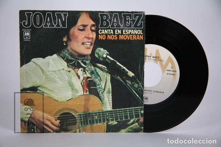 DISCO SINGLE DE VINILO - JOAN BAEZ / NO NOS MOVERAN - AM RECORDS - AÑO 1977 (Música - Discos - Singles Vinilo - Pop - Rock - Extranjero de los 70)