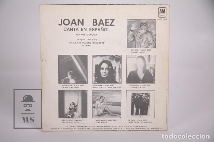 Discos de vinilo: Disco Single De Vinilo - Joan Baez / No Nos Moveran - AM Records - Año 1977 - Foto 3 - 168596982