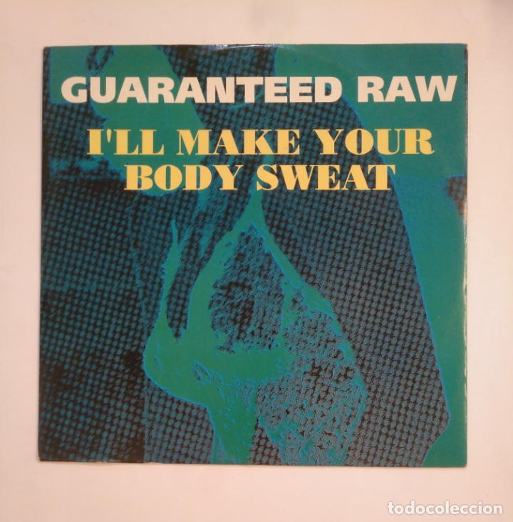 plus récent 30a44 e9523 GUARANTEED RAW. - I'LL MAKE YOUR BODY SWEAT -. MAXI SINGLE. TDKDA56