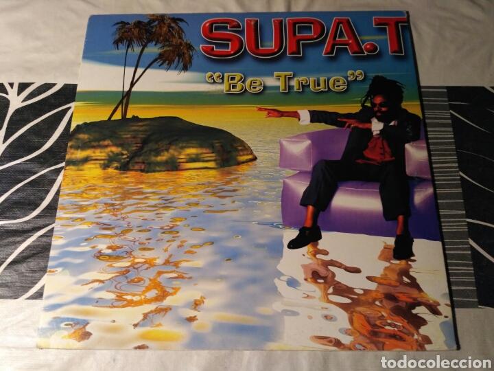 SUPA. T - BE TRUE (Música - Discos de Vinilo - Maxi Singles - Reggae - Ska)