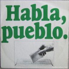 Discos de vinil: HABLA, PUEBLO: REFERÉNDUM NACIONAL 15 DE DICIEMBRE DE 1976. Lote 168667388