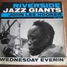 Discos de vinilo: JOHN LEE HOOKER - WEDNESDAY EVENIN EP ***** RARO EP FRANCÉS RIVERSIDE. Lote 168675344