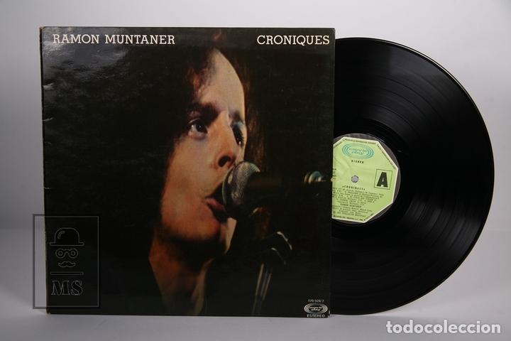 DISCO LP DE VINILO - RAMON MUNTANER / CRONIQUES - MOVIEPLAY - AÑO 1977 - PORTADA ABIERTA (Música - Discos - LP Vinilo - Cantautores Españoles)