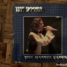 Discos de vinilo: THE DOORS – THE MATRIX TAPES SELLO: THE SWINGIN' PIG – TSP 047 3 FORMATO: 3 × VINYL, LP, LIMITED. Lote 168734704