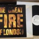Discos de vinilo: THE GREAT FIRE OF LONDON. Lote 168748754