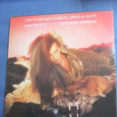 Disques de vinyle: DEAD OR ALIVE- MAXI-SINGLE DE VINILO - TITULO THAT'S THE WAY- I LIKE IT- CON 2 TEMAS- DEL 84- NUEVO. Lote 168750232