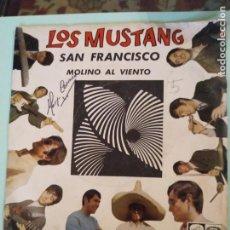 Discos de vinilo: DISCO VINILO DE LOS MUSTANG - SAN FRANCISCO , MOLINO AL VIENTO. Lote 168753528