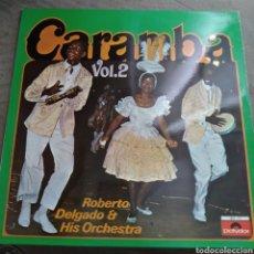 Disques de vinyle: ROBERTO DELGADO & HIS ORCHESTRA - CARAMBA. Lote 168754460