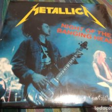 Discos de vinilo: METALLICA - NIGHT OF THE BANGING HEAD - 2 LPS. Lote 168756840
