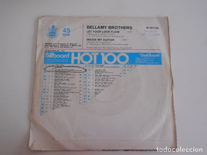 Discos de vinilo: BELLAMY BROTHERS-SINGLE LET YOUR LOVE FLOW - Foto 2 - 168785412