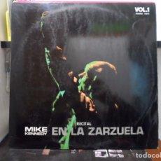Discos de vinilo: *** MIKE KENNIDY - RECITAL EN LA ZARZUELA (VOLUMEN 1 Y 2) - DOBLE LP 1970 - LEER DESCRIPCIÓN. Lote 168789153