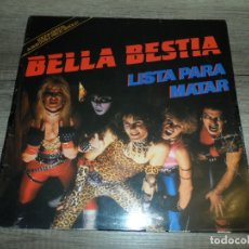 Discos de vinilo: BELLA BESTIA - LISTA PARA MATAR. Lote 168806232