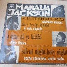 Discos de vinilo: MAHALIA JACKSON CON LA ORQUESTA DE SID BASS, EP, NAVIDADES BLANCAS + 3, AÑO 1966. Lote 168813116