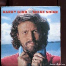 Discos de vinilo: BARRY GIBB. SHINE SHINE.POLYDOR 1984. BEE GEES. SP. Lote 168827096