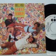 Discos de vinilo: MECANO- HAWAII BOMBAY- SINGLE SIDED PROMO 1985.- COMO NUEVO.. Lote 168827892